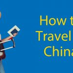 How To Travel in China: The 7 Methods To Move Thumbnail