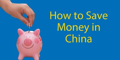 How to Save Money in China – 9 Killer Tips (for 2020-21)