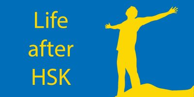 Life after HSK – What to do After You've Passed the HSK 6?