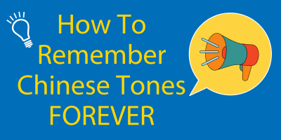 How to Remember Chinese Tones for the Rest of Your Life 💡