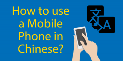 How To Use A Mobile Phone in Chinese📱Your Pocket Guide