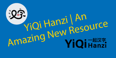 A Fantastic NEW Learning Tool (for 2021) 🏆 YiQi Hanzi with Han Characters